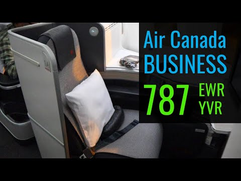 Air Canada Business Class 787   Newark To Vancouver