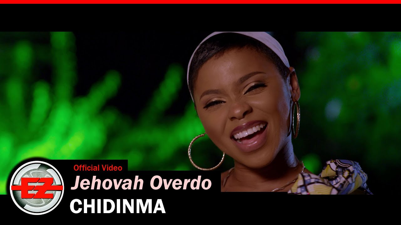 Download CHIDINMA - Jehovah Overdo (Official Video)