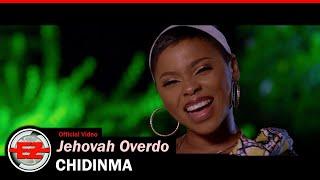 CHIDINMA - Jehovah Ovęrdo (Official Video)