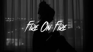 Sam Smith   Fire On Fire (lyrics)