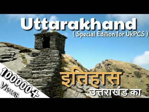 Uttarakhand का इतिहास| History Of Uttarakhand for PCS (Part1)