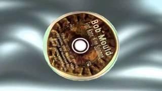 "Bob Mould - ""Fort Knox King Solomon"""
