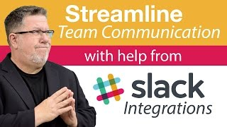 Slack Integrations - Streamline Team Communication