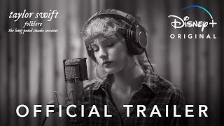 Taylor Swift - folklore: the long pond studio sessions | Official Trailer | Disney+