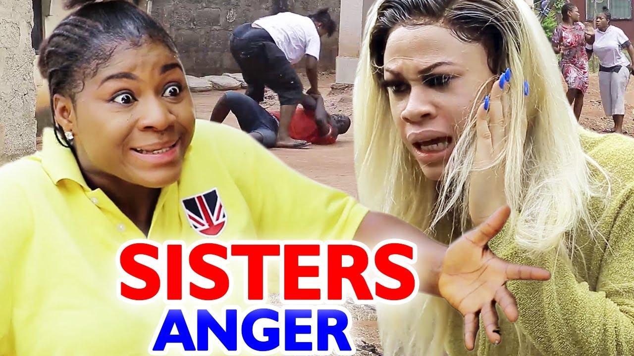 Download Sisters Anger Season 1 & 2 -  Destiny Etiko  2020 Latest Nigerian Movie
