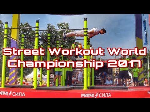 Street Workout Freestyle World Championship 2017