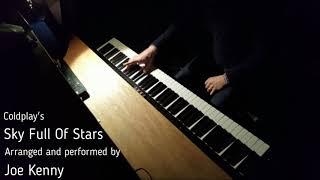 Sky Full Of Stars - Coldplay (Solo Piano Cover) - Joe Kenny YouTube Thumbnail