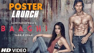 BAAGHI Movie Poster Launch | Tiger Shorff, Shraddha Kapoor | T-Series