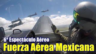 Fuerza Aérea Mexicana; 6º Espectáculo Aéreo