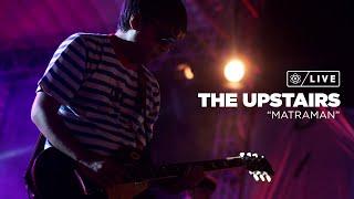 ALLYOUCANLIVE#3 The Upstairs - Matraman