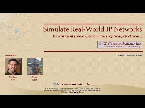 Simulate Real-World IP Networks (impairments, delay, errors, loss, optical, electrical..)