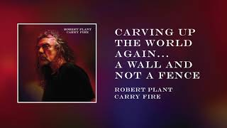 Robert Plant - Carving Up the World Again...  a wall and not a fence | Official Audio