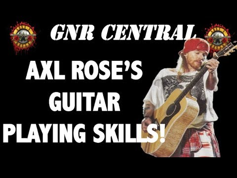 Guns N' Roses: The True Story Behind Axl Rose's Guitar Playing Ability