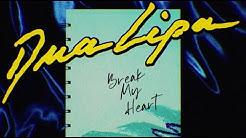 Dua Lipa - Break My Heart (Official Lyric Video)
