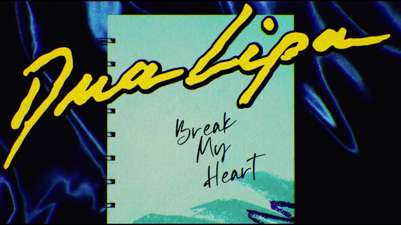 Photo of Dua Lipa – Break My Heart (Official Lyrics Video)