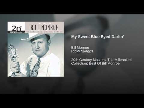 My Sweet Blue Eyed Darlin'