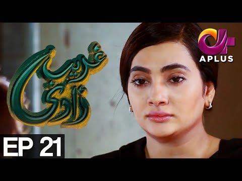 Ghareebzaadi - Episode 21 - A Plus ᴴᴰ Drama