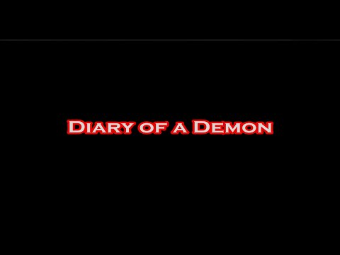 Diary of a Demon (FULL MOVIE)