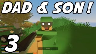 unturned father son e03 i m out of time multiplayer server
