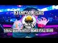 Dj Viral  Unity X Calma Santuy Remix Full Bass  Mp3 - Mp4 Download