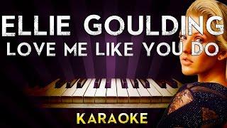 Ellie Goulding - Love Me Like You Do   Higher Key Piano Karaoke Instrumental Lyrics Cover Sing Along