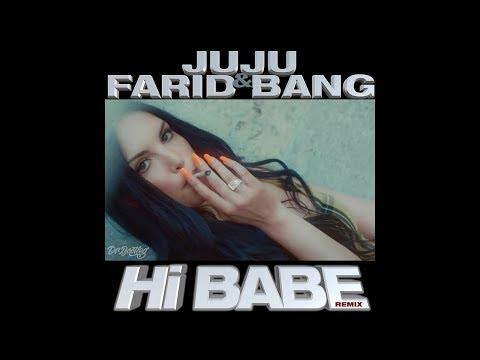 Juju & Farid Bang - Hi Babe (So wie du bist)  (Dr. Bootleg Remix) on YouTube