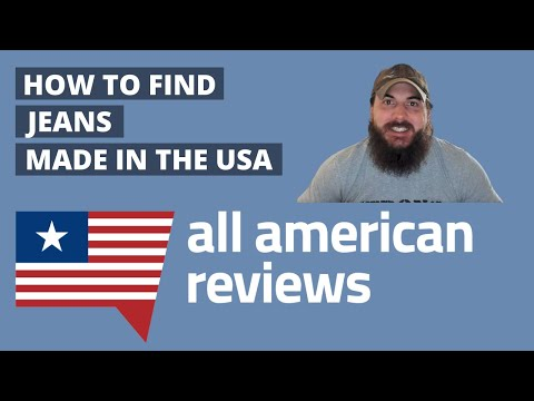 How to Find Jeans Made in the USA (+ The Best American Made Jeans!) - All American Reviews