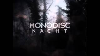 Monodisc Nacht