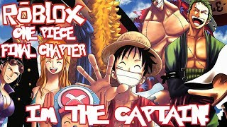 IM IL CAPTAIN! One Piece Final Chapter Episodio 2 (Roblox One Piece)