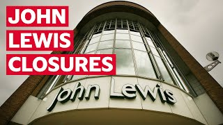 John Lewis To Close Eight More Stores Across The Uk