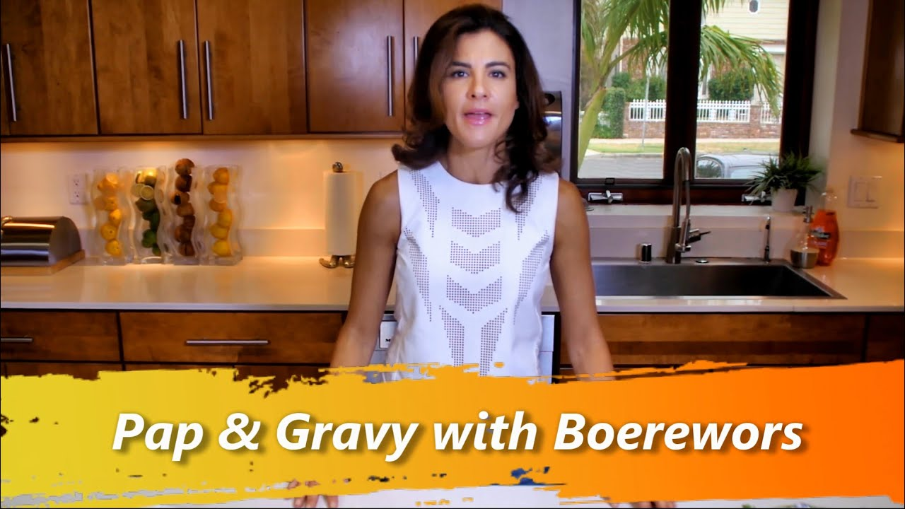 Mielie Pap & Gravy with Boerewors - Chef Melissa Mayo