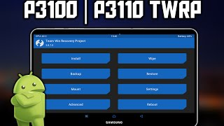 How To Install TWRP Recovery in Galaxy Tab 2 | P3100 | P3110