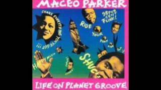 Pass The Peas - Maceo Parker