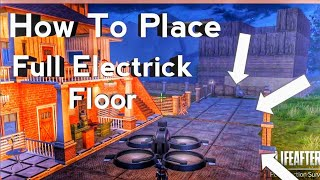 Tutorial How To Place Full Electric Floor [ LifeAfter ]