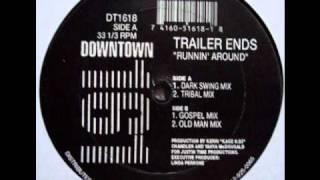 Trailer Ends - Runnin