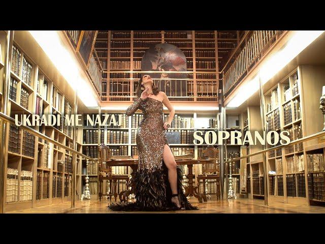 Sopranos - Ukradi me nazaj (Official Music Video) 2021