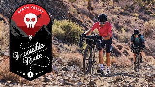 The  Mpossible Route Death Valley An EP C Cycling Documentary