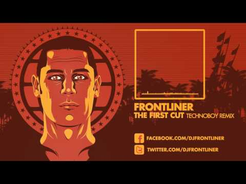Frontliner - The First Cut Technoboy Remix HD|HQ Preview