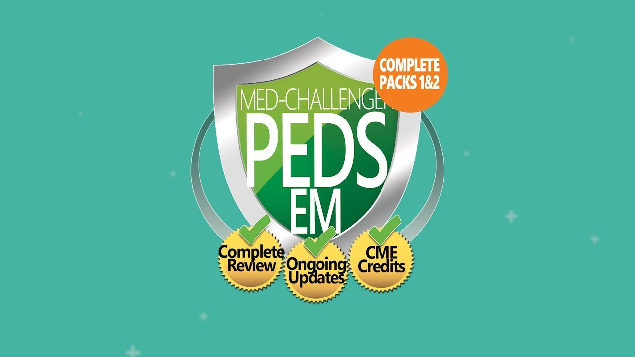 Med-Challenger #1 Online 2019 ABP Pediatric Emergency Medicine  Certification Exam Review
