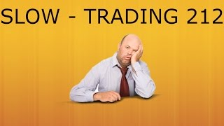SLOW TRADING - Trading 212 Forex Trading #43