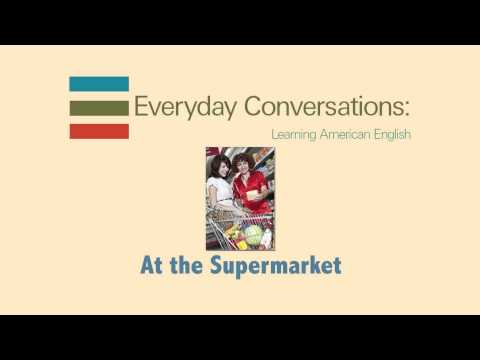 Everyday conversations: At the supermarket | ShareAmerica