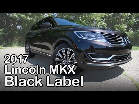 2017 Lincoln MKX Black Label Review: Curbed with Craig Cole