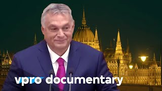 Six steps to a dicтatorship in Hungary | VPRO Documentary