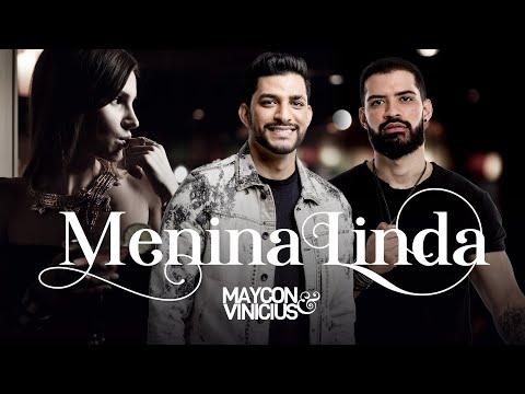 Baixar Maycon & Vinicius - Menina Linda (Clipe Oficial)