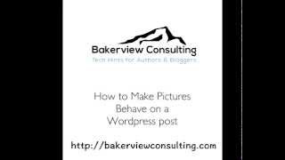 Making Pictures Behave in WordPress Posts