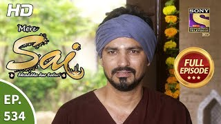 Mere Sai - Ep 534 - Full Episode - 10th October, 2019