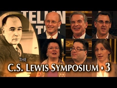 CS Lewis Symposium 3/3: 21st Century Apologetics -- Ward, Craig, Ramsden, Sears, Williams, Wolfe
