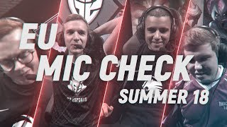 Eu lcs mic check: week 1 | summer split 2018