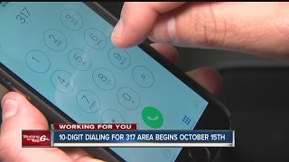 Ten Digit Dialing coming to Indianianapolis