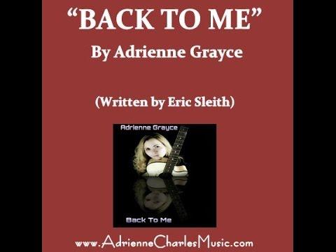 Back to me - Adrienne Grayce  (iTunes) Original